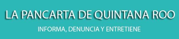 La Pancarta de Quintana Roo